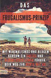 Das Frugalismus-Prinzip